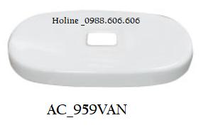 Nắp sứ bồn cầu AC959VRN